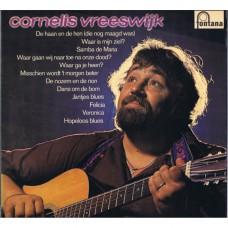 CORNELIS VREESWIJK Cornelis Vreeswijk (Fontana 6315 002) Holland 1972 LP