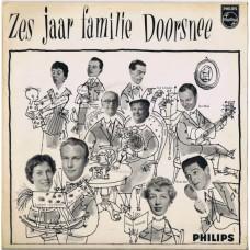 """FAMILIE DOORSNEE Zes Jaar Familie Doorsnee (Philips P 13079 R) Holland 1958 10"""" LP"""