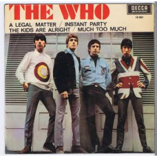 WHO,THE A legal Matter / Instant Party / The Kids Are Alright / Much Too Much (Decca 18001) Spain 1966 PS EP