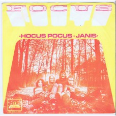 FOCUS Hocus Pocus / Janis (Imperial 24415) Holland 1971 PS 45