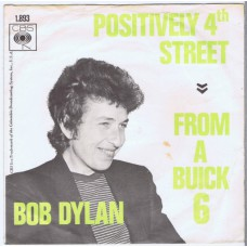 BOB DYLAN Positively 4th Street / From A Buick 6 (CBS 1893) Holland 1965 PS 45