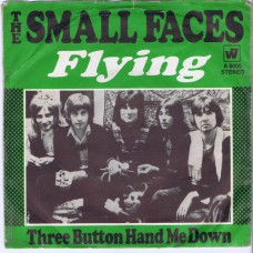 SMALL FACES Flying / Three Button Hand Me Down (Warner A 8005) Germany 1970 PS 45