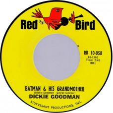 DICKIE GOODMAN - Batman & His Grandmother / Suspense (Red Bird RB 10-058) USA 1966 45