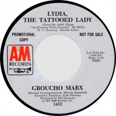 GROUCHO MARX Show Me A Rose / Lydia, The Tattooed Lady (A&M 1412) USA 1972 promo only cs 45