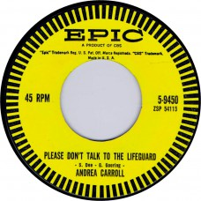 ANDREA CARROLL Please Don't Talk To The Lifeguard / Room Of Memories (Epic 5-9450) USA 1961 cs 45