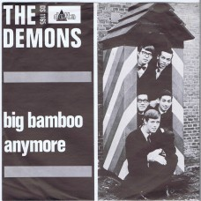 DEMONS Big Bamboo / Anymore (Delta DS 1165) Den Haag, Holland 1966 PS 45