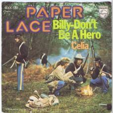 PAPER LACE Billy Don't Be A Hero / Celia (Philips 6000139) Germany 1974 PS 45