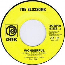 BLOSSOMS Wonderful / Stoney End (Ode ZS7 101) USA 1967 cs 45