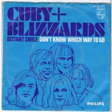 CUBY AND THE BLIZZARDS Distant Smile / Don't Know Which Way To Go (Philips 833902) Holland 1967 PS 45