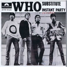 WHO,THE Substitute / Instant Party (Polydor International 421105) France 1966 PS 45