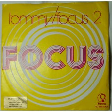 FOCUS Tommy / Focus 2 (Imperial 24629) Holland 1972 PS 45