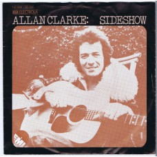 ALLAN CLARK Sideshow / Don't Let Me Down Again (EMI 95431) Germany 1974 PS 45 (Hollies)