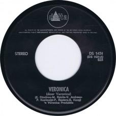 VERONICA Veronica (Door Veronica) / Veronica Blijft (Als U Dat Wilt) (Delta DS 1424) Holland 1971 45