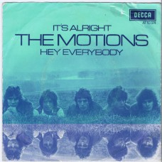 MOTIONS It's Alright / Hey Everybody (Decca 10374) Holland 1969 PS 45