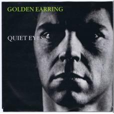 GOLDEN EARRING Quiet Eyes / Gimme A Break (21 Record 21.043) Holland 1986 PS 45