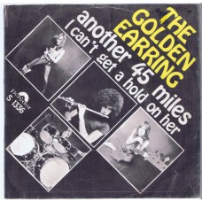 GOLDEN EARRING Another 45 Miles / I Can't Get A Hold On Her (Polydor S 1336) Holland 1969 PS 45