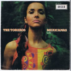 TORERO'S Mexicanas / Lucille (Decca AT 10271) Holland 1967 PS 45