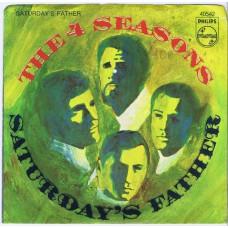 4 SEASONS Saturday's Father / Good-bye Girl (Philips 40542) USA 1968 PS 45