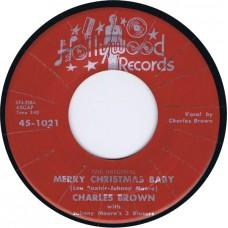 CHARLES BROWN / LLOYD GLENN Merry Christmas Baby / Sleigh Ride (Hollywood 45-1021) USA 1954 45