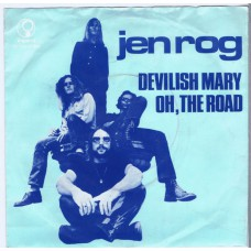 JEN ROG Devilish Mary / Oh, The Road (Imperial 24644) Holland 1972 PS 45