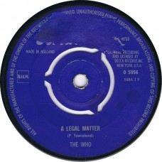 WHO,THE A Legal Matter / Instant Party (Brunswick 5956) Holland 1966 45