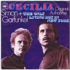 SIMON AND GARFUNKEL Cecilia / The Only Living Boy in New York (CBS 4916) Germany 1970 PS 45