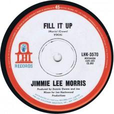 JIMMIE LEE MORRIS Fill It Up / Talk About Lonesome (LHI LHK 3570) Australia 1970 promo 45 (Lee Hazlewood)