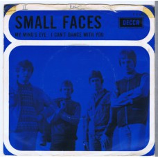 SMALL FACES My Mind's Eye / I Can't Dance With You (Decca 12500) Holland 1967 PS 45 (blue cover)