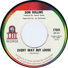 DON ROLLINS Every Fool Down Here / Every Way But Loose (LHI 17011) USA 1967 45 (Lee Hazlewood)