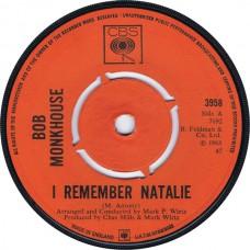 BOB MONKHOUSE I Remember Natalie / In My Dream World (CBS 3958) UK 1968 45 (Mark Wirtz)