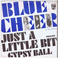 BLUE CHEER Just A Little Bit / Gypsy Ball (Philips 304170 BF) Holland 1968 PS 45