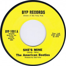 AMERICAN BEETLES She's Mine / Theme Of The A.B.'S (Byp 1001) USA 1965 original 45