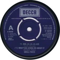 SMALL FACES Sha-La-La-La-Lee / Whatçha Gonna Do About It / All Or Nothing (Decca F 13727) UK 1977 45