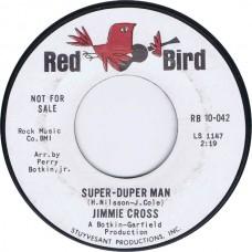 JIMMIE CROSS Super Duper Man / Hey Little Girl (Red Bird RB 10-042) USA 1965 promo 45