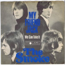 SMOKE, THE My Friend Jack / We Can Take It (Metronome 1662) Germany 1967 PS 45