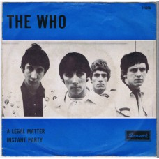 WHO,THE A Legal Matter / Instant Party (Brunswick O 5956) Holland 1966 PS 45