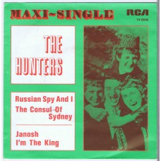 HUNTERS Russian Spy and I / The Consul Of Sydney / Janosh / I'm The King (RCA 74-16146) Holland 1972 issue of 1966 recording PS EP