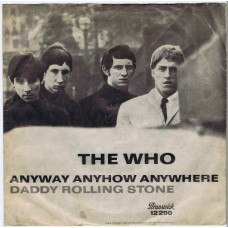 WHO,THE Anyway Anyhow Anywhere / Daddy Rolling Stone (Brunswick 12296) Germany 1965 PS 45