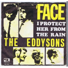 EDDYSONS A Face / I Protect Her From The Rain (Havoc SH 150) Holland 1968 PS 45