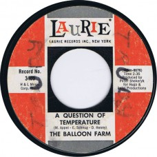 BALLOON FARM A Question Of Temperature / Hurtin' For Your Love (Laurie 3405) USA 1967 45