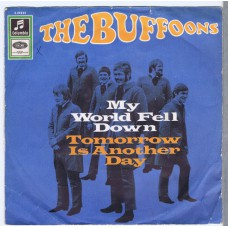 BUFFOONS My World Fell Down / Tomorrow Is Another Day (Columbia C 23652) Germany 1967 PS 45