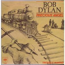 BOB DYLAN Precious Angel (CBS 7828) Germany 1979 PS 45