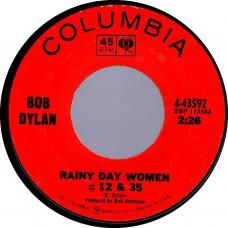 BOB DYLAN Rainy Day Women #12 & 35 / Pledging My Time (Columbia 43592) USA 1966 45