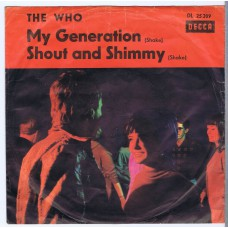 WHO,THE My Generation / Shout and Shimmy (Decca 25209) Germany 1965 PS 45