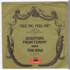 WHO,THE See Me, Feel Me / Overture From Tommy (Polydor 2121010) Germany 1970 PS 45