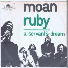MOAN Ruby / A Servant's Dream (Polydor 2050120) Holland 1971 PS 45