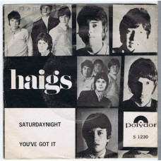 HAIGS Saturday Night / You've Got It (Polydor S 1230) Holland 1967 PS 45