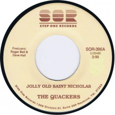 QUACKERS Jolly Old Saint Nicholas / Up On A Housetop (Step One SOR 396) USA novelty 45 (Xmas)