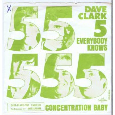 DAVE CLARK FIVE Everybody Knows / Concentration Baby (Columbia DB 8286) Holland 1967 PS 45