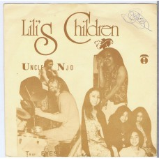 LILI'S CHILDREN Uncle Njo / Trip Eyes (Xilovox 140978) Holland 1978 PS 45
